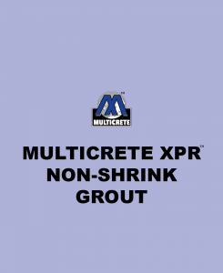 Multicrete XPR™ Non-Shrink Grout